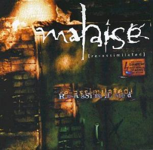 Malaise: Re- Assimilated