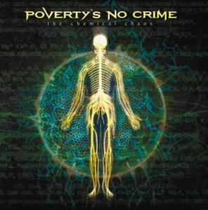 Poverty's No Crime - The Chemical caos