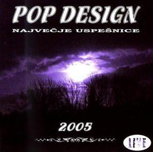 Pop Design - Največje uspešnice 2005 (1985-2005) [CD+DVD]