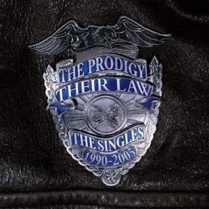 The Prodigy – Their Law (The Singles 1990-2005)