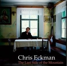 Chris Eckman – The Last Side of the Mountain