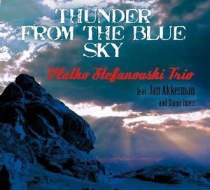 Vlatko Stefanovski Trio feat. Jan Akkerman and Damir Imeri – Thunder From The Blue Sky