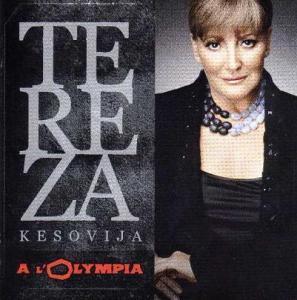 Tereza Kesovija  – Tereza A L'Olympia DVD