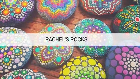 rachelsrocksfeatureimage - Rock Painting Tips from the Creator of Rachel's Rocks