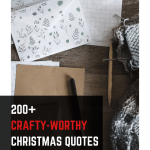 200 Crafty Worthy Christmas Quotes - 200+ Christmas Quotes and Sayings that's Craft-Worthy!