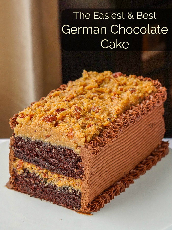German Chocolate Cake The Easiest Amp Best Recipe I Ve