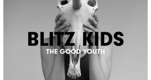Blitz Kids The Good Youth Album Cover