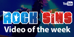 Rock Sins Video Of The Week