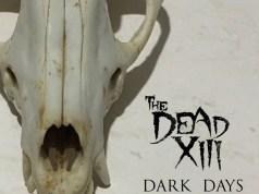 The Dead XIII - Dark Days Album Cover Artwork
