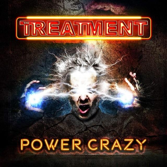 The Treatment - Power Crazy Album Cover