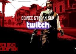 Soirée Red Dead Redemption sur notre chaîne Twitch ce soir !
