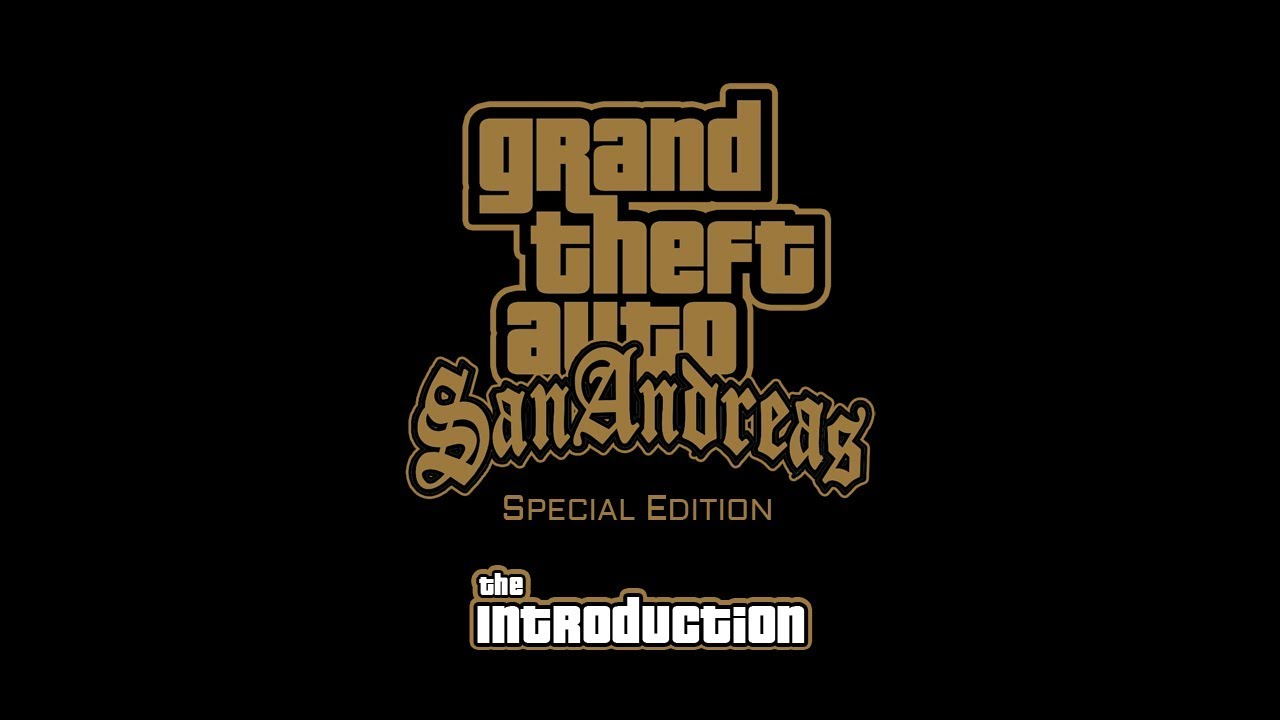 GTA San Andreas the Introduction