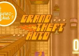 Le Saviez Vous ? Les Origines de GTA