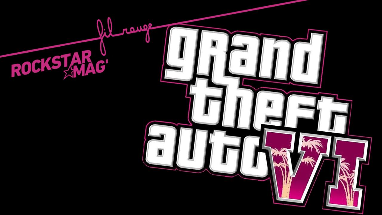 Fil Rouge Rockstar Mag Grand Theft Auto VI