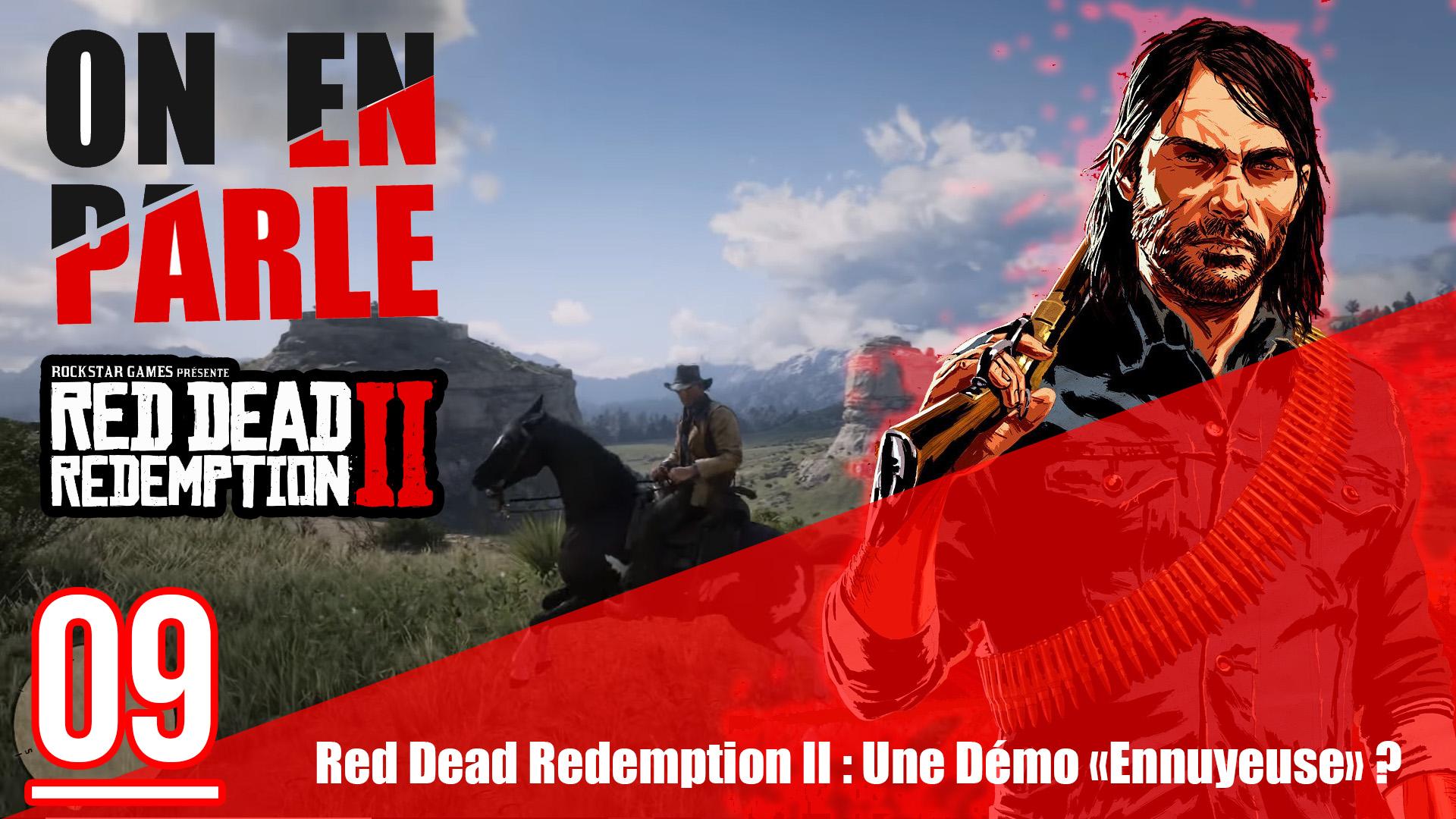 Démo ennuyeuse Red Dead Redemption II ?