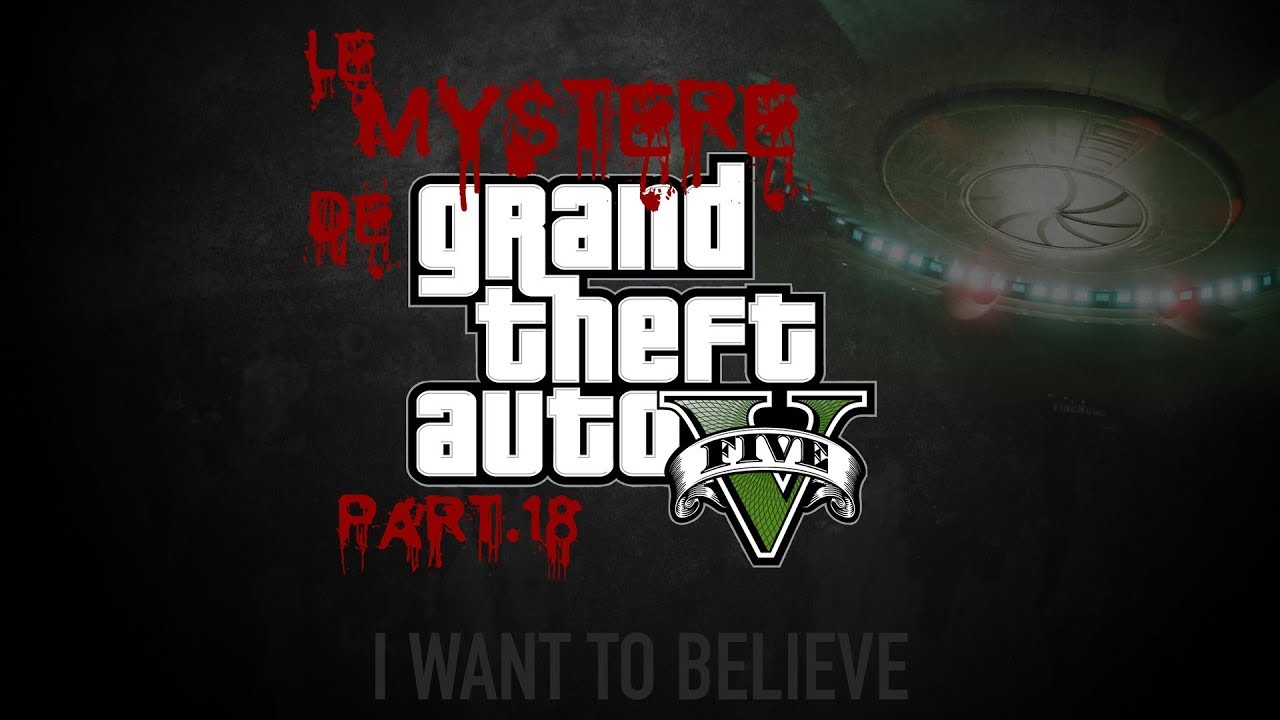 Le Mystère de Grand Theft Auto V 18 - Premier OVNI GTA Online
