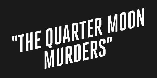 L.A. Noire The Quarter Moon Murders