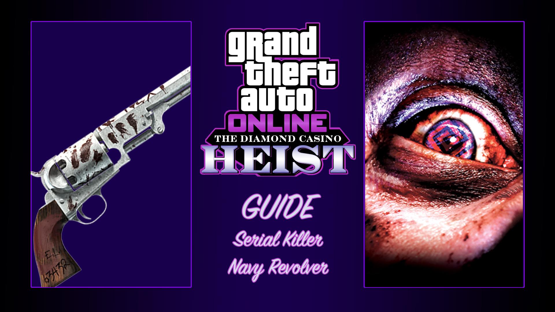 Guide Navy Revolver, Serial Killer GTA Online