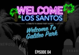 Welcome To Los Santos : Épisode 04, Galileo Park