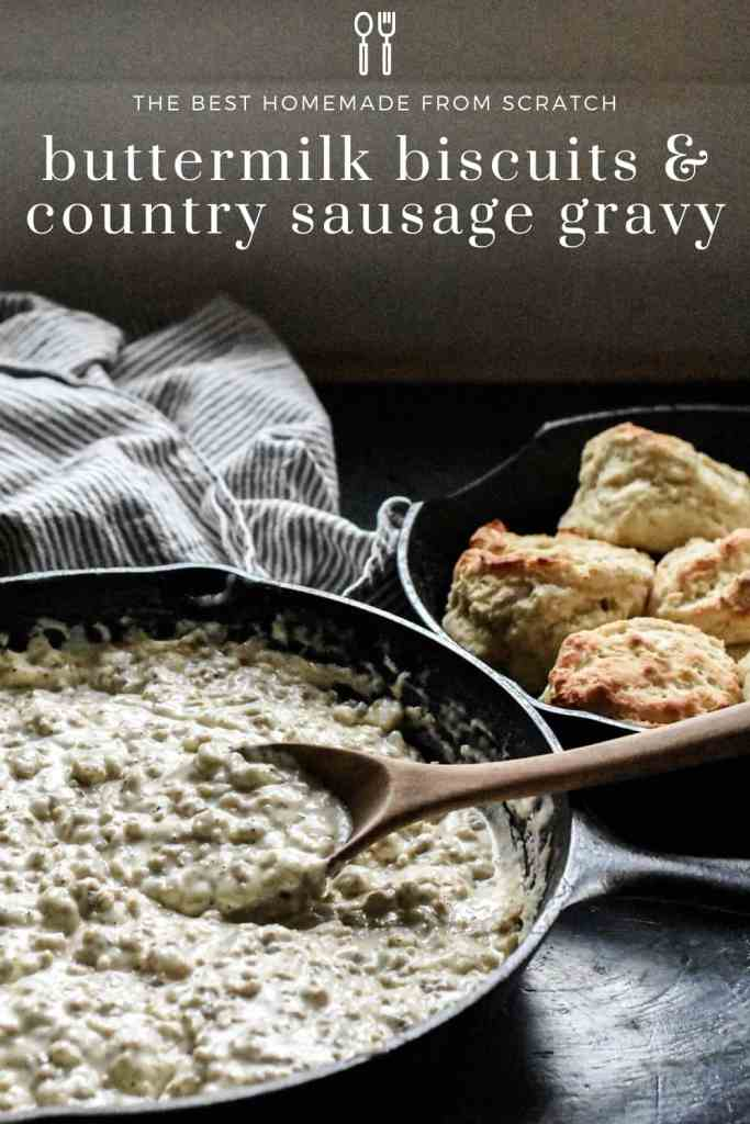 From Scratch Biscuits and Gravy