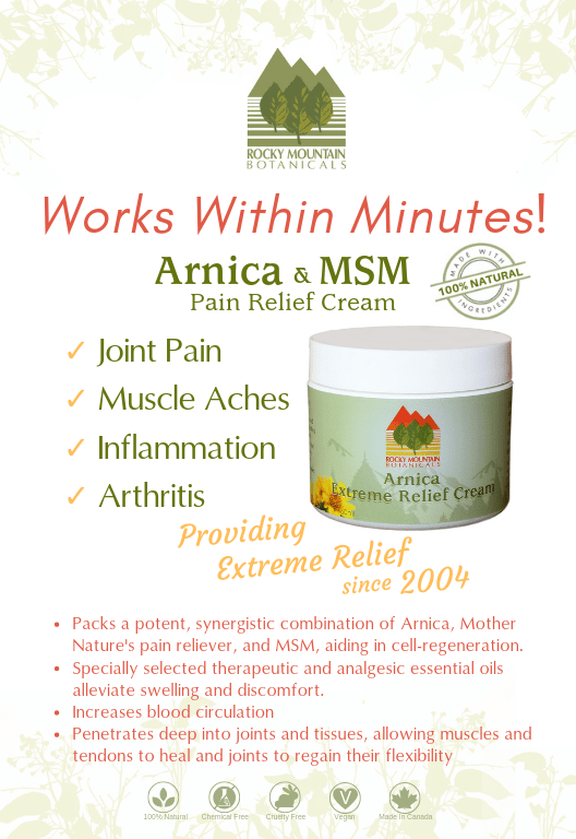 Arnica Extreme Pain Relief Cream by Rocky Mountain Botanicals, MSM. Arnica, fibromyalgia, chronic pain, natural pain relief, Best pain relief cream, best topical pain relief, arnica, msm, arnica and msm, pain relief cream, sore muscles, joint pain, nerve pain, arnica cream, best cream for bruises, best cream for sprains, buy arnica cream, buy pain relief cream, msm cream, cream for sore muscles, sore muscles cream, arnica montana, pain relief cream, rocky mountain botanicals, extreme pain relief cream, cream for arthritis, arthritis, best cream for sore joints, best cream for sore muscles, best cream for arthritis, msm for pain