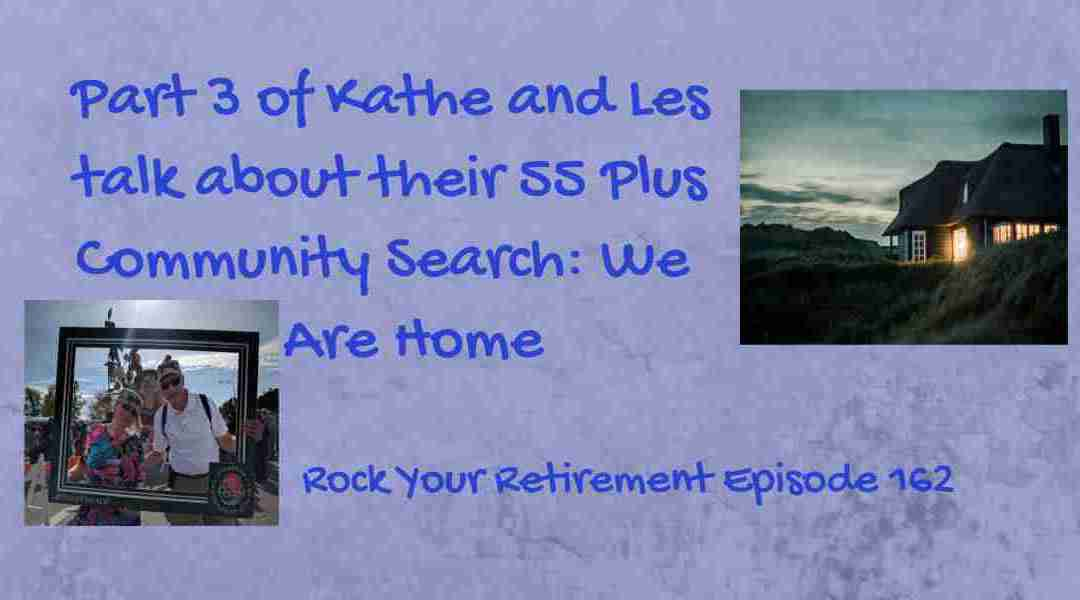 55 Plus Community Search: We Are Home