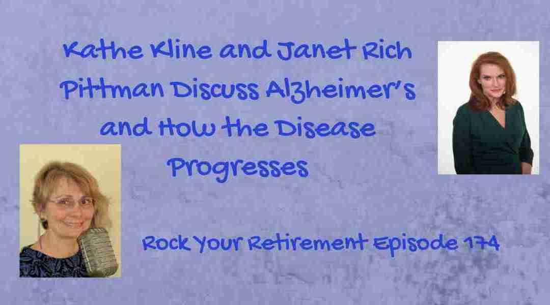 Alzheimer's: How the Disease Progresses Ep 174