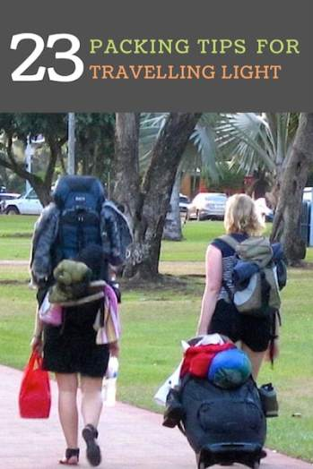23 Packing Tips for travelling light