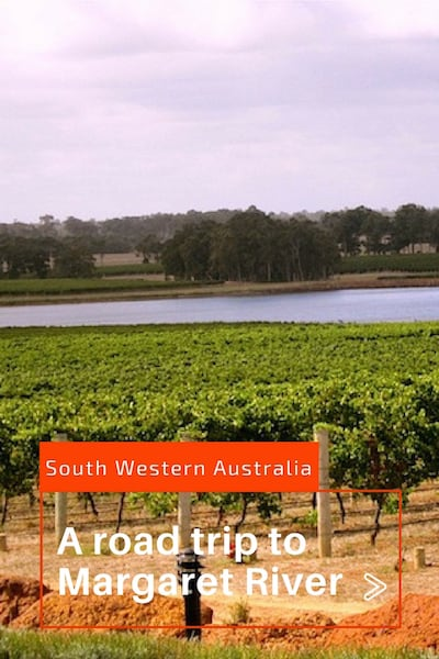 A discovery road trip Margaret River, South Western Australia