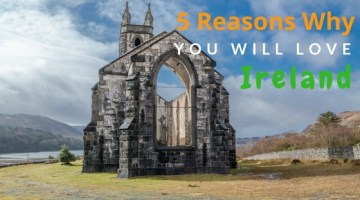 5 Reasons why you will Love touring Ireland