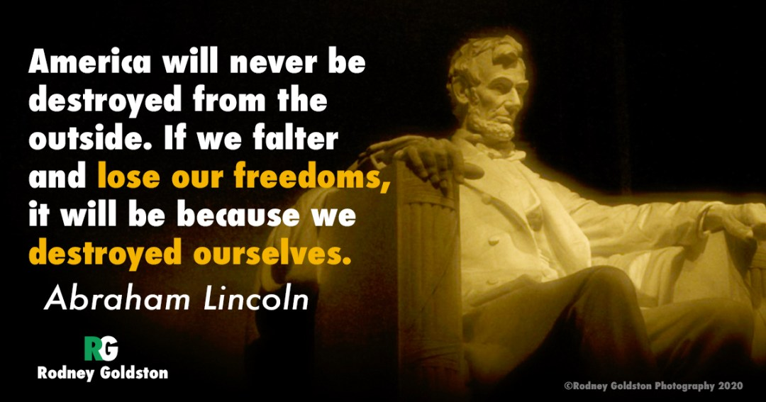 Abraham Lincoln quotes America will never be destroyed