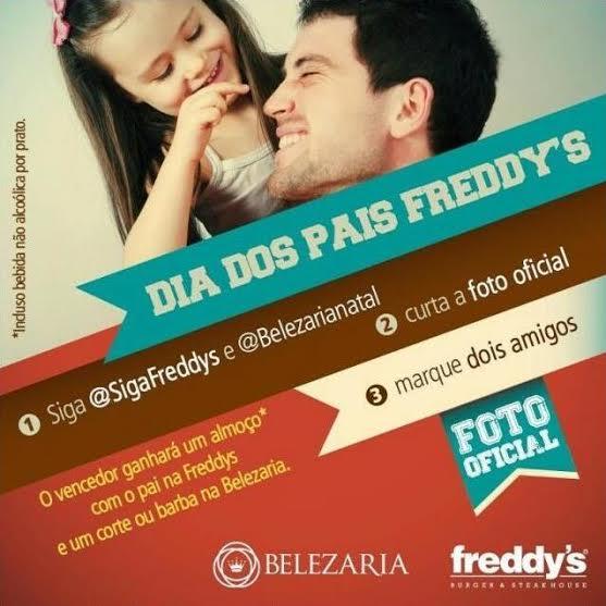 1A_FREDDYS_E_BELEZARIA_LANAM_SORTEIO_PARA_O_DIA_DOS_PAIS