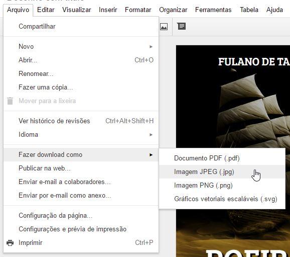 Para salvá-la, menu Arquivo / Fazer download como / Imagem JPEG.