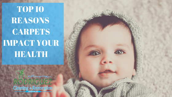 10 Reasons carpets impact your health