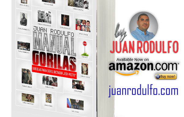 """Manual for Gorillas: 9 Rules to be the """"Fer-pect"""" Dictator by Juan Rodulfo"""