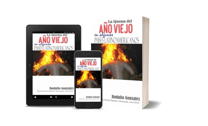 Libro: La Quema del Año Viejo en Latinoamérica por Rodulfo Gonzalez