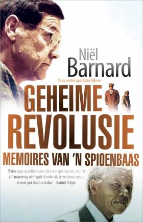 Geheime revolusie: Memoires van 'n spioenbaas
