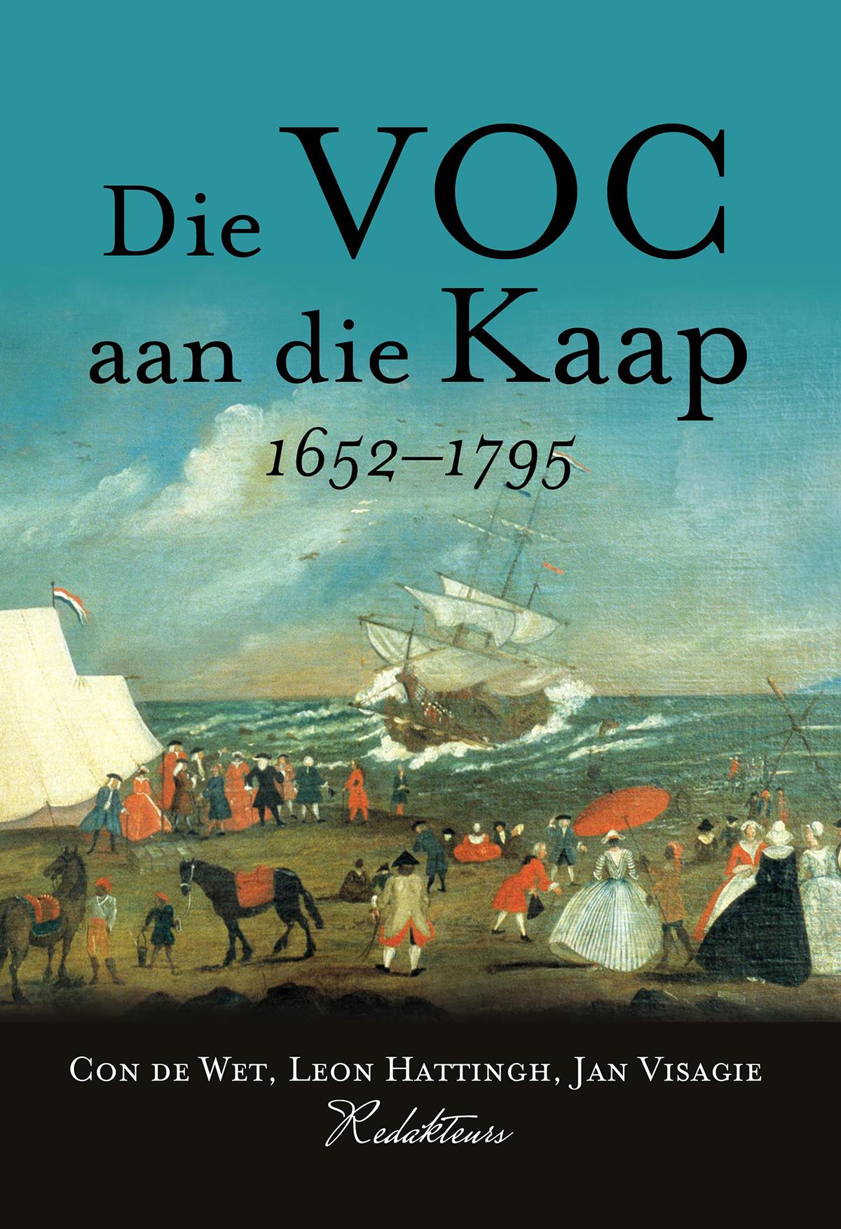 Die VOC aan die Kaap, 1652 - 1795