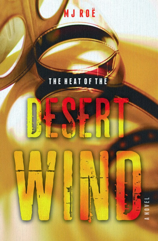 The Heat of the Desert Wind