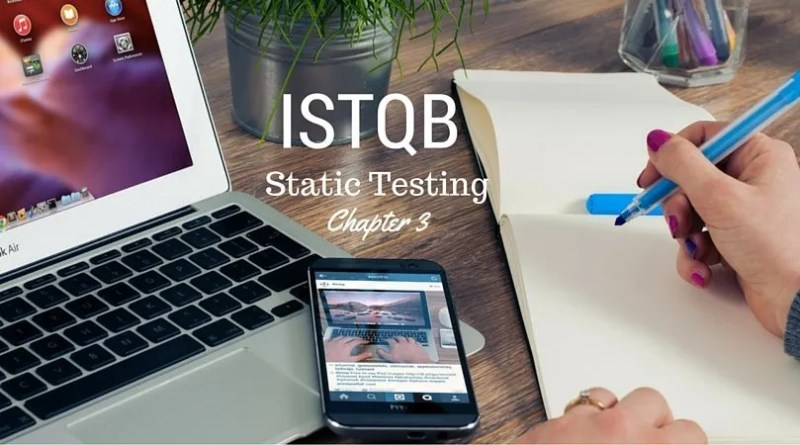 ISTQB Static Testing - chapter 3