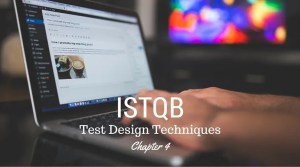 ISTQB Test Design Techniques - chapter 4