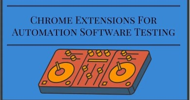Chrome Extensions For Automation Software Testing