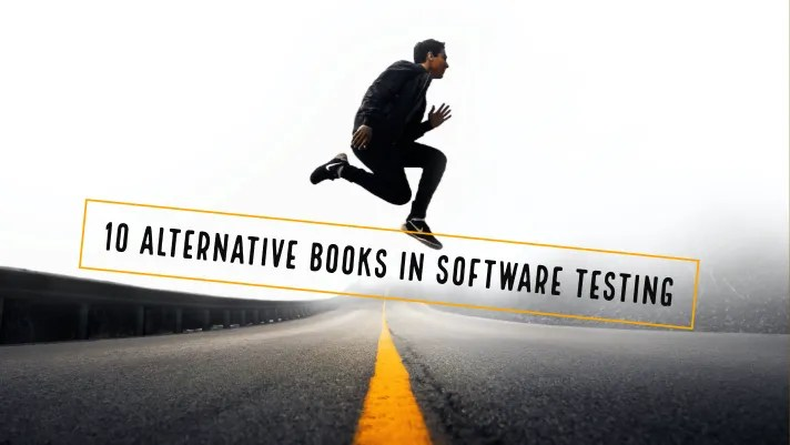 10 Alternative Books In Software Testing