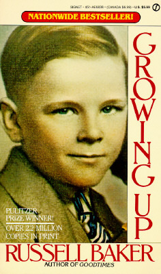 Growing Up.Russell Baker