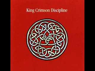 Discipline.King Crimson