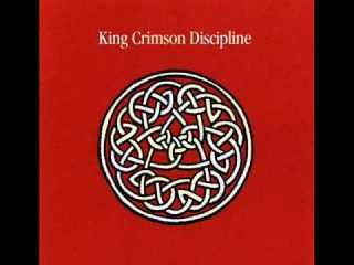 Discipline.King Crimson