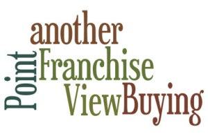 Franchise buying from another perspective