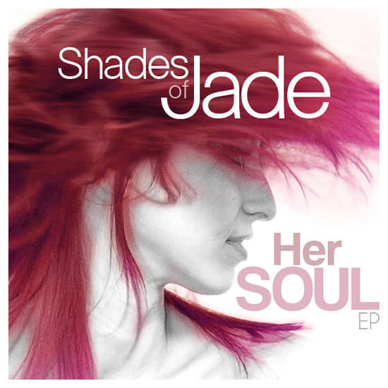 Rogue Mag Music - Shades of Jade re-release debut EP 'Her Soul' on February 14th