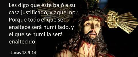 el que se humilla será enaltecido – Lucas 18,9-14