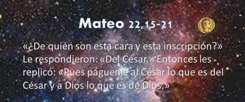 lo que es de Dios – Mateo 22,15-21